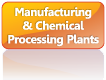Manufacturing & Chemical Processing Plants